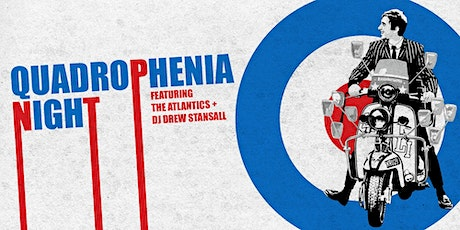 Quadrophenia Night Featuring The Atlantics & DJ Drew Stansall tickets