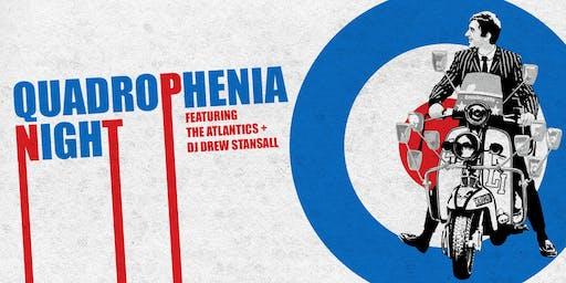 Quadrophenia Night Featuring The Atlantics & DJ Drew Stansall