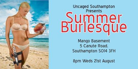 Uncaged Cabaret: Summer Burlesque tickets