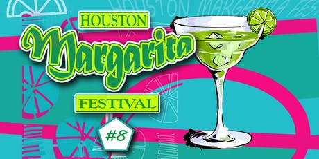 Houston Margarita Festival #8 tickets
