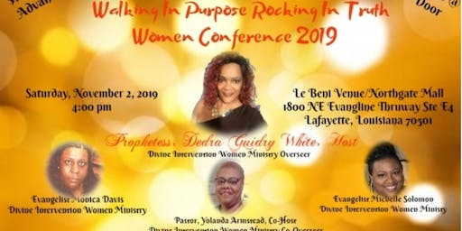 Walking In Purpose Rocking In Truth Women Conference 2019