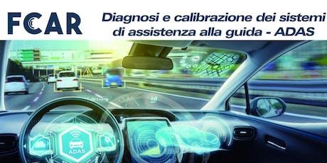 Diagnosi e calibrazione dei sistemi di assistenza alla guida - ADAS (D9C) biglietti
