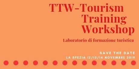 TTW- Tourism Training Workshop. Laboratorio di formazione turistica biglietti
