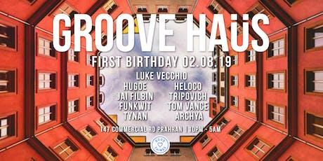 Groove Haüs' First Birthday! tickets