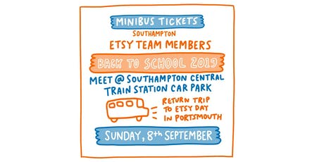 MINIBUS from Southampton Etsy Portsmouth & Southampton Back to School  tickets