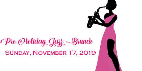Pre-Holiday Jazz Brunch tickets
