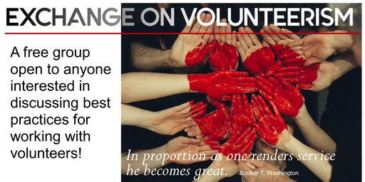 The Art of The Ask: October 2019 Exchange on Volunteerism Meeting