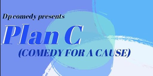 Plan C. Comedy for a cause