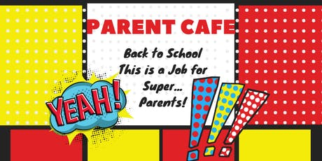 Back to School, This is a Job for Super...Parents! tickets