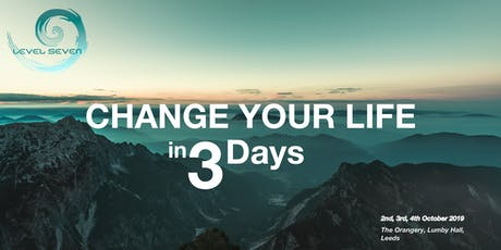 Change your life in 3 days. tickets