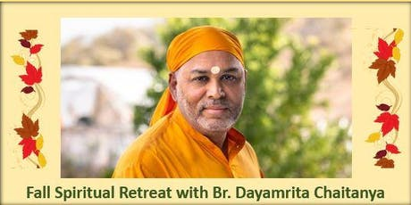 Fall - One Day Retreat with Br. Dayamrita Chaitanya tickets
