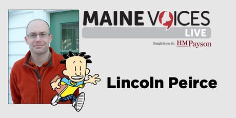 Maine Voices Live with Lincoln Peirce tickets