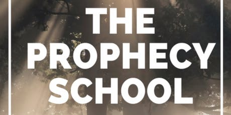 Prophecy School Preston 2019 with Damian Stayne tickets