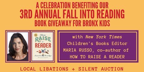 A Celebration Benefiting Our 3rd Annual FALL INTO READING tickets