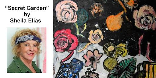 "Art Exhibition: ""Secret Gardens"" by Sheila Elias"