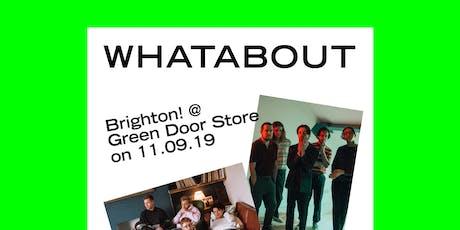 Whatabout Brighton? w/ Birthday Card, Sad Boys Club & Prima Queen tickets