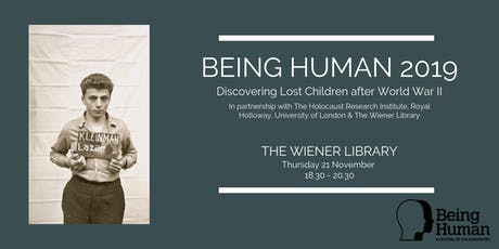 Being Human 2019: Discovering Lost Children after World War II tickets