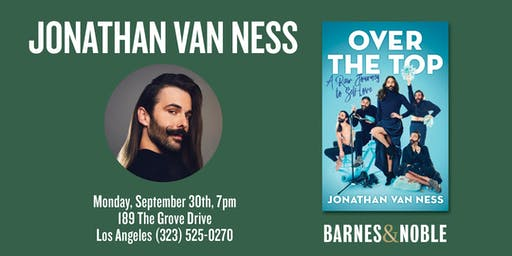 Jonathan Van Ness discusses OVER THE TOP at Barnes & Noble - The Grove