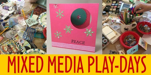 MIXED MEDIA PLAY-DAY: HOLIDAY CARD MAKING