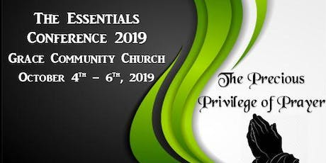 The Essentials Conference 2019 - The Precious Privilege of Prayer tickets