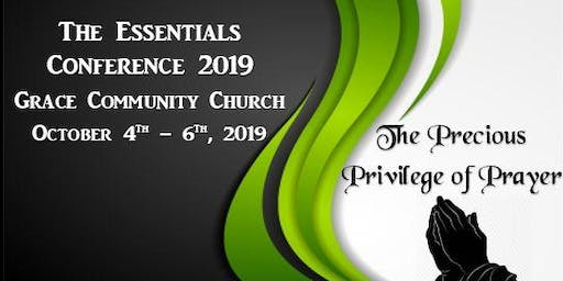 The Essentials Conference 2019 - The Precious Privilege of Prayer