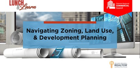 Commercial Council Lunch & Learn - Navigating Zoning & Land Use tickets