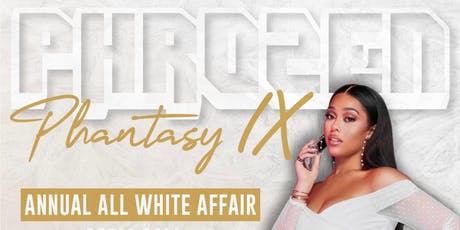 PPIX | Phrozen Phantasy 9 | All White Party tickets