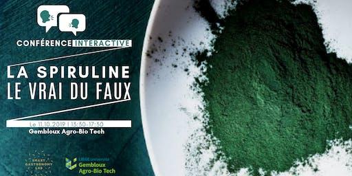 [Conférence Interactive] La spiruline: le vrai du faux!