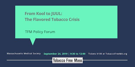 From Kool to Juul: The Flavored Tobacco Crisis tickets