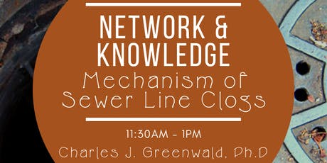 Network & Knowledge: Mechanism of Sewer Lines tickets