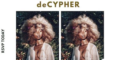 deCYPHER tickets