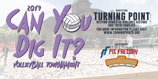 """""""Can You Dig It"""" Volleyball Tournament Benefitting Turning Point"""