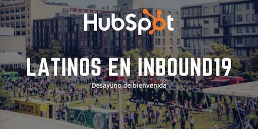 Latinos en INBOUND19 Desayuno de Bienvenida 2019