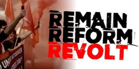 Remain Reform Revolt - Southampton tickets