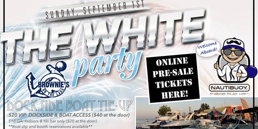 White Party 2019 (Pre-Sale Tickets NautiBuoy Promotions)