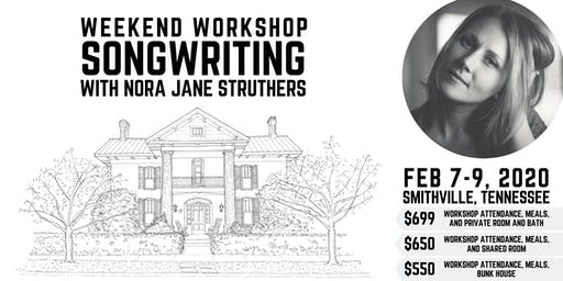 Weekend Songwriting Workshop with Nora Jane