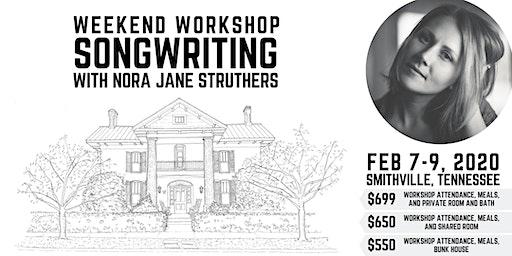 Weekend Songwriting Workshop with Nora Jane