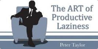 The Funny Lazy Project Manager - with Peter Taylor