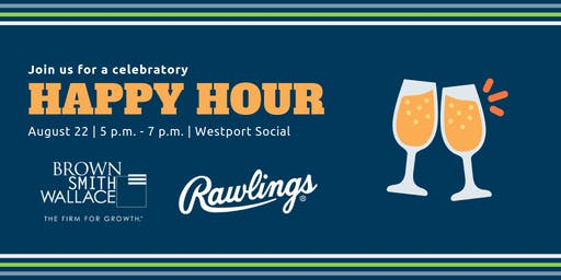 Brown Smith Wallace & Rawlings Happy Hour