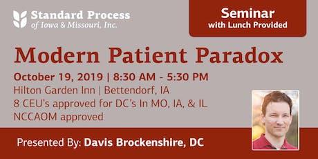 Modern Patient Parodox tickets