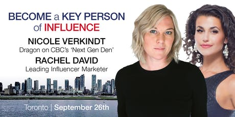 Toronto Entrepreneur Event | Become a Key Person of Influence In Your Industry tickets