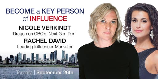 Toronto Entrepreneur Event | Become a Key Person of Influence In Your Industry