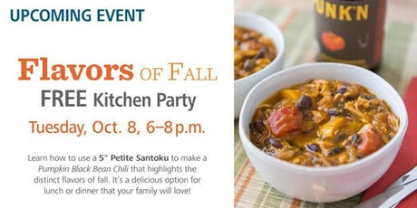 Free Kitchen Party - Flavors of Fall tickets