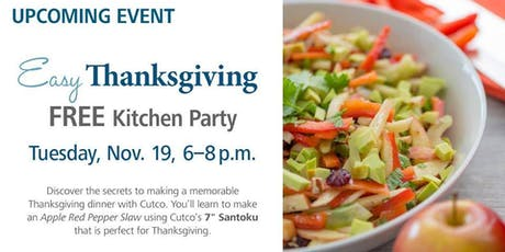 Free Kitchen Party - Easy Thanksgiving tickets