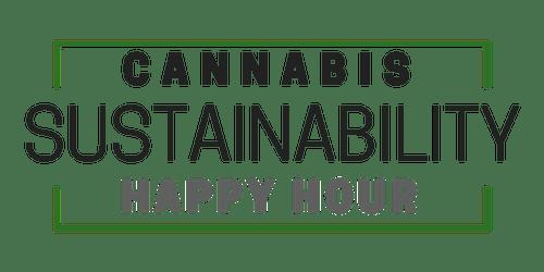 Cannabis Sustainability Happy Hour August 2019