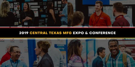 2019 Central Texas Manufacturing Expo - Exhibitor Registration tickets