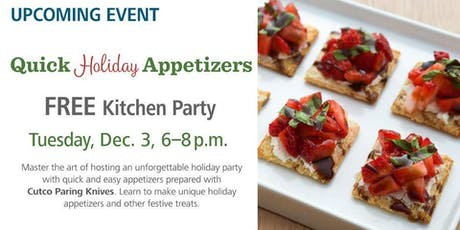 Free Kitchen Party - Quick Holiday Appetizers tickets