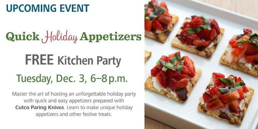 Free Kitchen Party - Quick Holiday Appetizers
