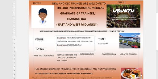 THE 3RD INTERNATIONAL MEDICAL  GRADUATE  GP TRAINEES, TRAINING DAY ( EAST AND WEST MIDLANDS )