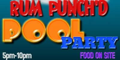 Rum Punch'd Pool Party